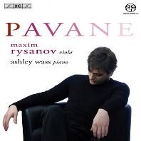 PAVANE/ MAXIM RYSANOV, ASHLEY WASS [SACD HYBRID]