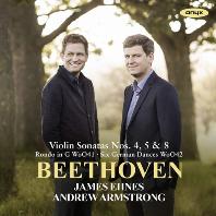VIOLIN SONATAS NOS.4, 5 & 8/ JAMES EHNES, ANDREW ARMSTRONG [베토벤: 바이올린 소나타 - 제임스 에네스]