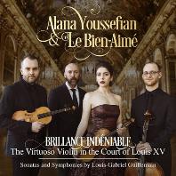 SONATAS & SYMPHONIES: THE VIRTUOSO VIOLIN IN THE COURT OF LOUIS 15/ LE BIEN-AIME, ALANA YOUSSEFIAN [귀유맹: 바이올린 소나타와 생포니 - 알라나 유제피안]