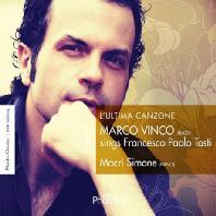 L'ULTIMA CANZONE/ MARCO VINCO [토스티: 가곡집]