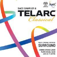 TELARC CLASSICAL SACD SAMPLER 6 [SACD HYBRID]