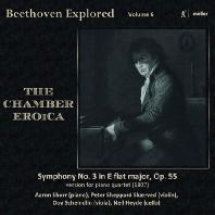 THE CHAMBER EROICA/ PETER SHEPPARD-SKAERVED [BEETHOVEN EXPLORED VOL.6] [베토벤: 교향곡 3번 영웅 (피아노 사중주 편곡 버전)]