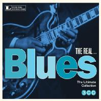 THE REAL...THE ULTIMATE BLUES COLLECTION