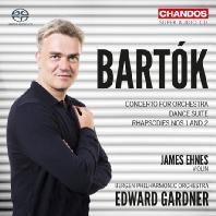 CONCERTO FOR ORCHESTRA, DANCE SUITE/ JAMES EHNES, EDWARD GARDNER [SACD HYBRID] [바르톡: 오케스트라를 위한 콘체르토, 댄스 모음곡, 랩소디 1&2번 - 에네스, 가드너]