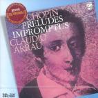 PRELUDES & IMPROMPTUS/ CLAUDIO ARRAU [THE ORIGINALS]