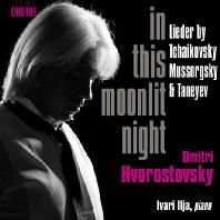 IN THIS MOONLIT NIGHT/ DMITRI HVOROSTOVSKY, IVARI ILJA