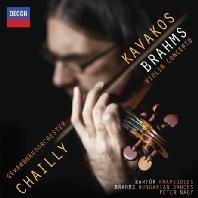 VIOLIN CONCERTO & RHAPSODIES/ LEONIDAS KAVAKOS, RICCARDO CHAILLY [브람스: 바이올린 협주곡 & 바르톡: 바이올린과 피아노를 위한 랩소디 - 레오니다스 카바코스]
