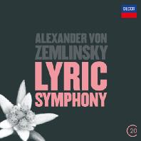 LYRIC SYMPHONY/ RICCARDO CHAILLY [20TH CENTURY] [쳄린스키: 서정 교향곡]