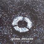 GLOBE DECADE/ SINGLE HISTORY 1995 - 2004