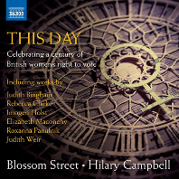 THIS DAY: CELEBRATING A CENTURY OF BRITISH WOMEN`S RIGHT TO VOTE/ BLOSSOM STREET, HILARY CAMPBELL [이 날: 1918년 영국 여성의 참정권 행사 100주년 기념 음반]