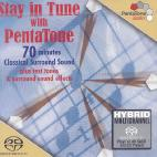 STAY IN TUNE WITH PENTATONE [SACD HYBRID]
