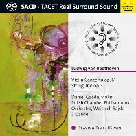 VIOLIN CONCERTO OP.61 & STRING TRIO OP.3/ WOJCIECH RAJSKI, DANIEL GAEDE [SACD HYBRID] [베토벤: 바이올린 협주곡, 현악 3중주 - 보치에흐 라시키, 다니엘 개데]