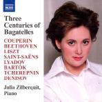 THREE CENTURIES OF BAGATELLES/ JULIA ZILBERQUIT