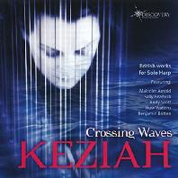 CROSSING WAVES: BRITISH WORKS FOR SOLO HARP/ KEZIAH [케지아 토마스: 하프 독주 작품집]