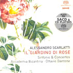 SINFONIE & CONCERTOS: IL GIARDINO DI ROSE/ OTTAVIO DANTONE [SACD HYBRID]