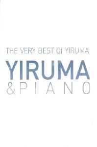 THE VERY BEST OF YIRUMA [YIRUMA & PIANO]