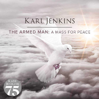 THE ARMED MAN: A MASS FOR PEACE [젠킨스: <무장남자> 평화를 위한 미사]