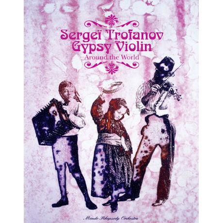 AROUND THE WORLD: GYPSY VIOLIN
