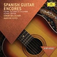 SPANISH GUITAR ENCORES/ GORAN SOLLSCHER, NARCISO YEPES [VIRTUOSO]