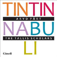 TINTINNABULI/ THE TALLIS SCHOLARS, PETER PHILIPS [패르트: 틴틴나불리]