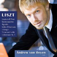 PIANO WORKS/ ANDREW VON OEYEN [리스트: 피아노 작품집 - 앤드류 폰 오이엔]