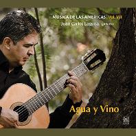 MUSICA DE LAS AMERICAS VOL.7: AGUA Y VINO/ JUAN CARLOS LAGUNA  [후안 카를로스 라구나: 물과 포도주]