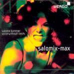 SALOMIX-MAX/ SALOME KAMMER