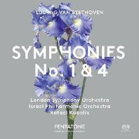SYMPHONIES NO.1 & 4/ RAFAEL KUBELIK [SACD HYBRID] [베토벤: 교향곡 1, 4번 - 쿠벨릭]