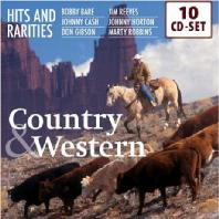 COUNTRY & WESTERN HITS AND RARITIES