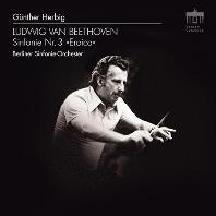 """SYMPHONY NO.3 """"EROICA""""/ GUNTHER HERBIG [베토벤: 교향곡 3번<영웅>  귄터 헤르비히]"""