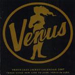 VENUS JAZZ JACKET CALENDAR 2007