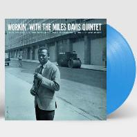 WORKIN` WITH THE MILES DAVIS QUINTET [180G BLUE LP]