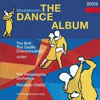 THE DANCE ALBUM/ RICCARDO CHAILLY [쇼스타코비치: 무곡집 - 샤이]