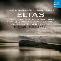 ELIAS/ THOMAS HENGELBROCK [멘델스존: 엘리야]