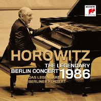 THE LEGENDARY BERLIN CONCERT 1986 [전설의 베를린 콘서트 1986년 - 블라디미르 호로비츠]