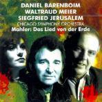 DAS LIED VON DER ERDE/ WALTRAUD MEIER/ SIEGFRIED JERUSALEM/ DANIEL BARENBOIM