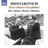 THREE CHAMBER SYMPHONIES/ KIEV SOLOISTS, DMITRY YABLONSKY [쇼스타코비치: 3개의 실내교향곡]
