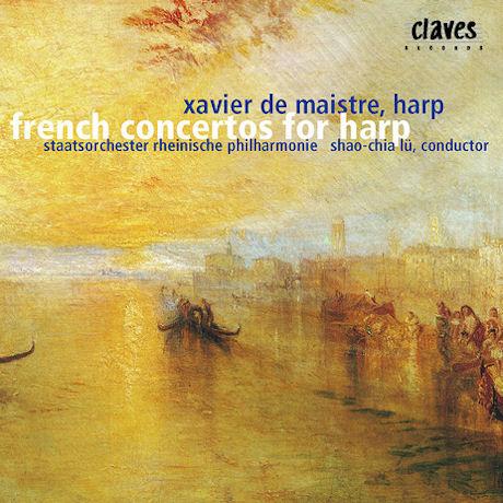 VIRTUOSO FRENCH CONCERTOS FOR HARP/ XAVIER DE MAISTRE, SHAO-CHIA LU