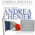 ANDREA CHENIER/ MARCO ARMILIATO, ANDREA BOCELLI