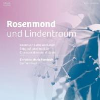 ROSENMOND UND LINDENTRAUM/ CHRISTINE MARIA REMBECK, EMILIA GLIOGGI
