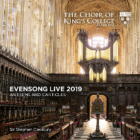 EVEN SONG LIVE 2019: ANTHEMS AND CANTICLES/ STEPHEN CLEOBURY [이븐송 라이브 2019 - 킹스 칼리지 합창단]
