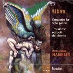 CONCERTO FOR SOLO PIANO/ TROISIEME RECUEIL DE CHANTS, MARC-ANDRE HAMELIN [알캉: 솔로 피아노를 위한 협주곡]