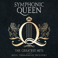 SYMPHONIC QUEEN: THE GREATEST HITS [로얄 필하모닉 오케스트라: 심포닉 퀸]