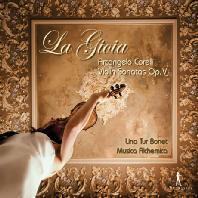 VIOLIN SONATAS OP.5/ MUSICA ALCHEMICA, LINA TUR BONET [코렐리: 바이올린 소나타 전곡 - 무지카 알케미카, 리사 투어 보네트]