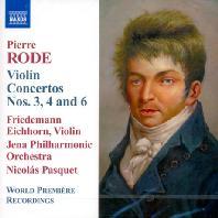 VIOLIN CONCERTOS NOS.3,4 AND 6/ FRIEDEMANN EICHHORN, NICOLAS PASQUET