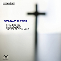 STABAT MATER/ EMMA KIRKBY, DANIEL TAYLOR [SACD HYBRID]