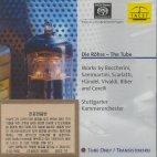 DIE ROHRE: THE TUBE/ STUTTGARTER KAMMERORCHESTER [SACD]