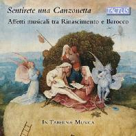 SENTIRETE UNA CANZONETTA/ IN TABERNAE MUSICA [인 타베르나이 무지카: 르네상스와 바로크 시대의 음악적 정동(情動)]
