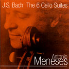 THE 6 CELLO SUITES/ ANTONIO MENESES
