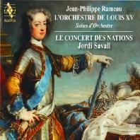 L`ORCHESTRE DE LOUIS 15: SUITES D`ORCHESTRE/ JORDI SAVALL [SACD HYBRID]